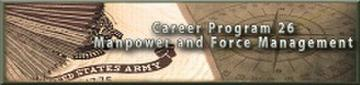 Career Program 26 - Manpower and Force Management Bulletin