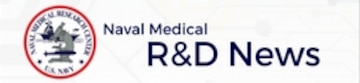 Naval Medical R&D News