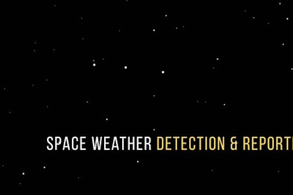 Space Weather Detection and Reporting