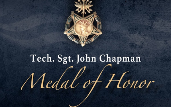 Updated Social Media Graphic - Tech. Sgt. John Chapman, Medal of Honor