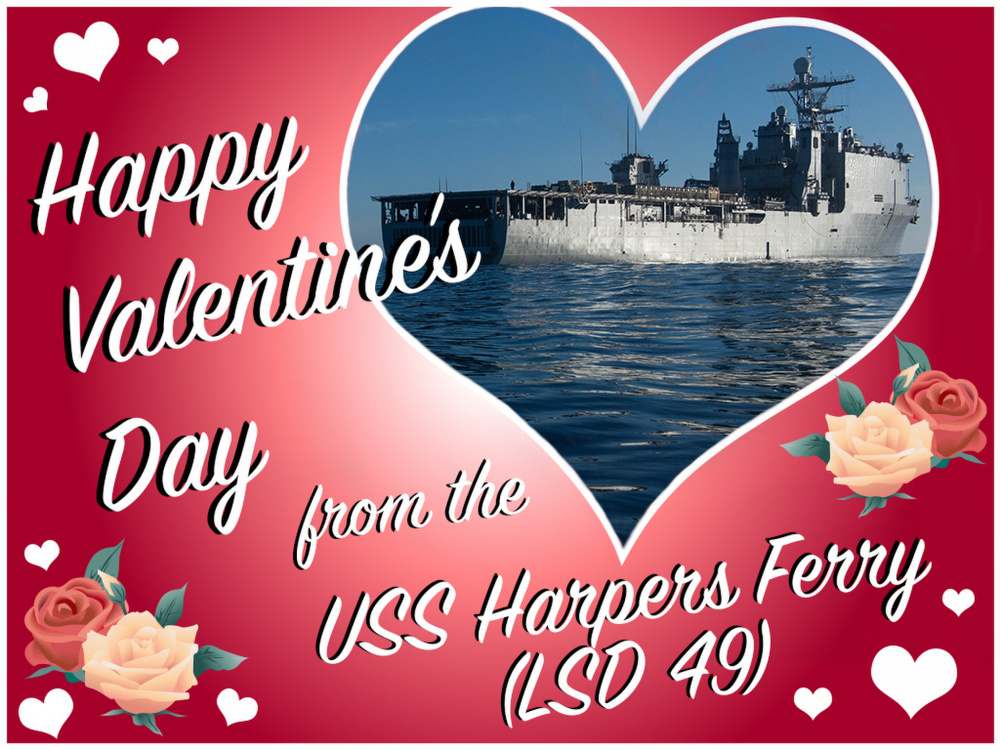 Happy Valentine's Day USS Happers Ferry Sailors and Marines
