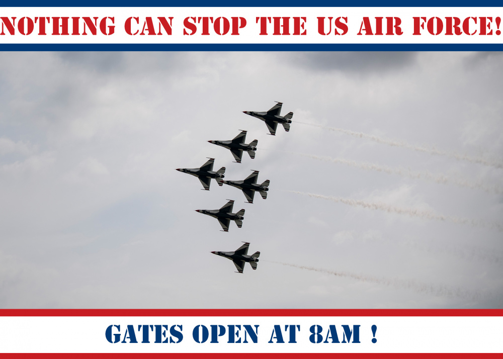 Nothing Can Stop the US Air Force