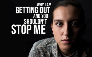 Why I am getting out of the Air Force and you shouldn't stop me
