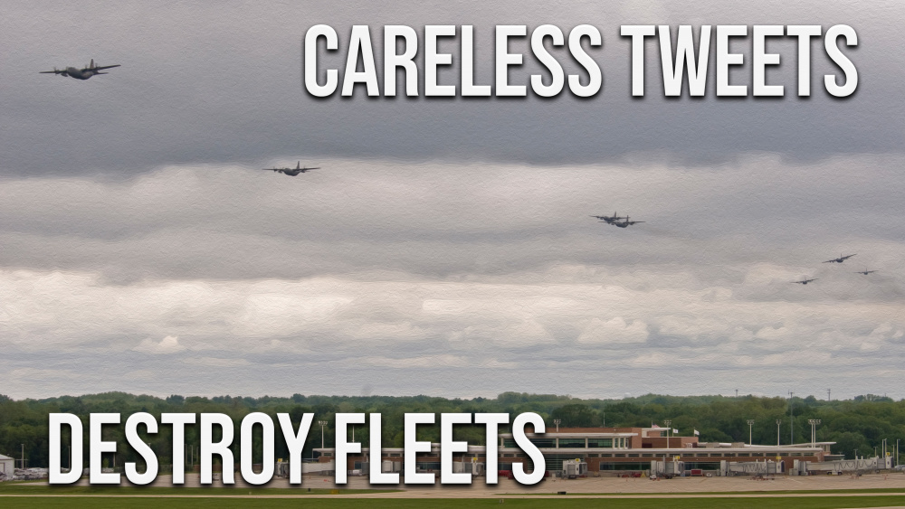 Careless tweets destroy fleets