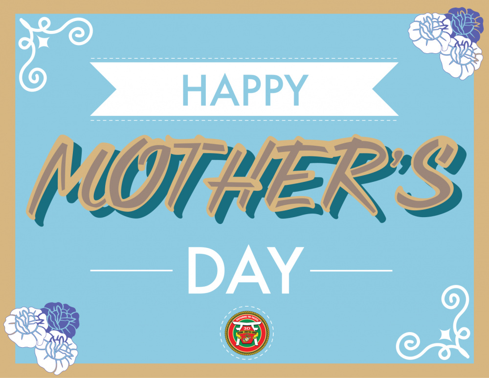 Happy Mother's Day from 3rd MLG