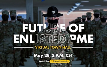Future of Enlisted PME Virtual Town Hall