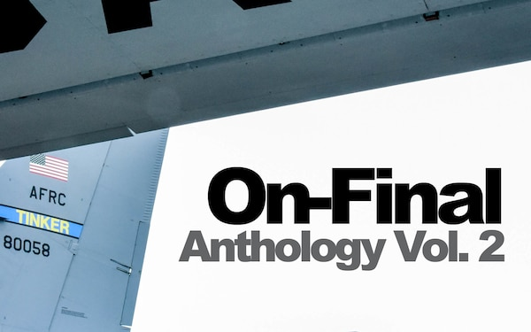 507th Air Refueling Wing On-Final Anthology Vol. 2