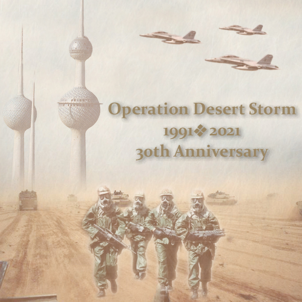 Operation Desert Storm 30th Anniversary